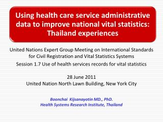 Thailand Civil Registration System Thailand Vital statistics System