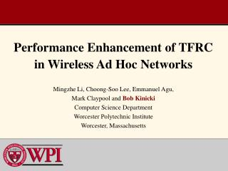 Performance Enhancement of TFRC in Wireless Ad Hoc Networks