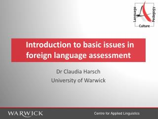 Introduction to basic issues in foreign language assessment