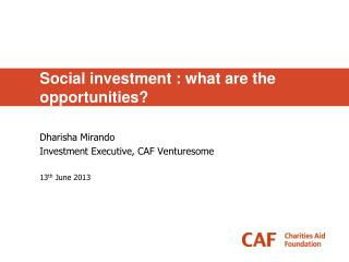 Social investment : what are the opportunities?