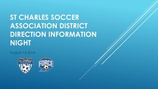St Charles Soccer Association District direction information night