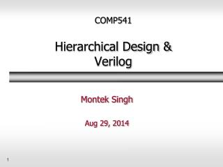 COMP541 Hierarchical Design & Verilog