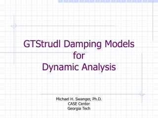 GTStrudl Damping Models for Dynamic Analysis