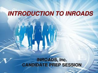 INTRODUCTION TO INROADS