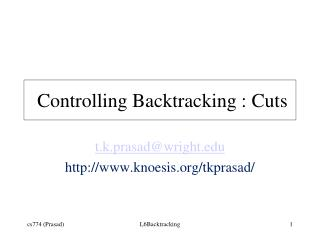 Controlling Backtracking : Cuts