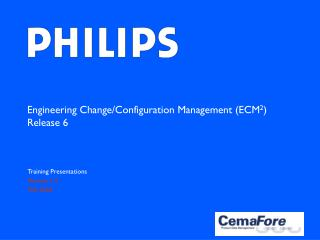 Engineering Change/Configuration Management (ECM 2 ) Release 6