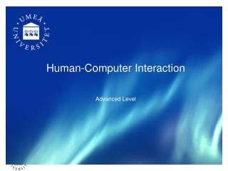 Human-Computer Interaction Advanced Level