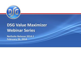 DSG Value Maximizer Webinar  Series