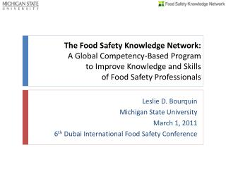 The Food Safety Knowledge Network:  A Global Competency-Based Program  to Improve Knowledge and Skills  of Food Safety P