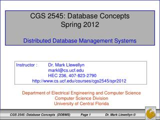 CGS 2545: Database Concepts Spring 2012 Distributed Database Management Systems