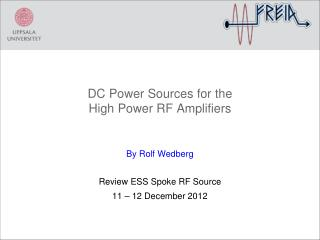 DC Power  Sources  for the High  Power RF  Amplifiers