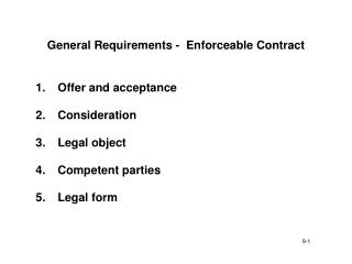 General Requirements -  Enforceable Contract