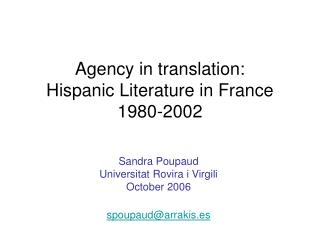 Agency in translation: Hispanic Literature in France 1980-2002