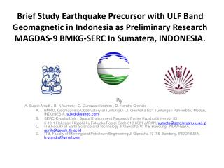 Brief Study Earthquake Precursor with ULF Band Geomagnetic in Indonesia as Preliminary Research MAGDAS-9 BMKG-SERC In Su