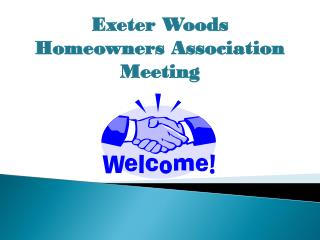 Exeter Woods Homeowners Association Meeting