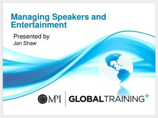 Managing Speakers and Entertainment