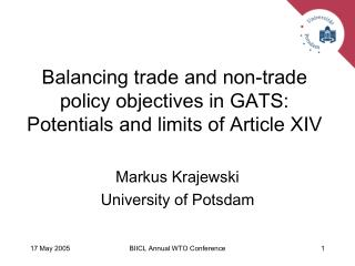Balancing trade and non-trade policy objectives in GATS: Potentials and limits of Article XIV