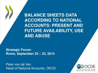 Peter van de Ven Head of National Accounts , OECD