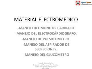 MATERIAL ELECTROMEDICO