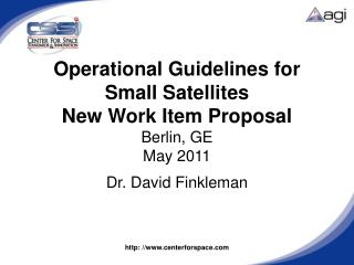 Operational Guidelines for Small Satellites New Work Item Proposal Berlin, GE May 2011