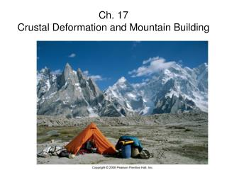 Ch. 17 Crustal Deformation and Mountain Building