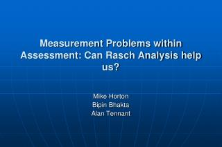 Measurement Problems within Assessment: Can Rasch Analysis help us?