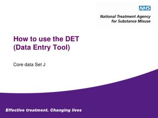 How to use the DET (Data Entry Tool)