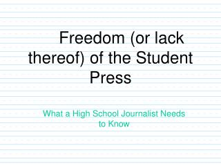 Freedom (or lack thereof) of the Student Press