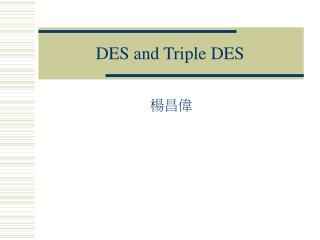 DES and Triple DES