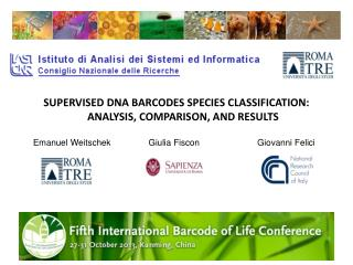 SUPERVISED DNA BARCODES SPECIES CLASSIFICATION: ANALYSIS, COMPARISON, AND RESULTS