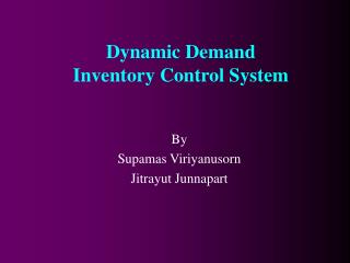 Dynamic Demand  Inventory Control System