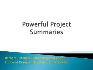 Powerful Project Summaries