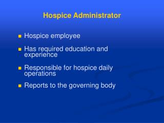 Hospice Administrator