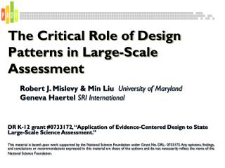 The Critical Role of Design Patterns in Large-Scale Assessment