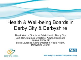 Health & Well-being Boards in Derby City & Derbyshire