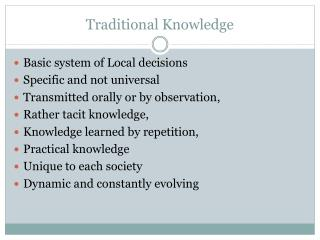 Traditional Knowledge