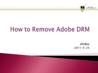 How to Remove Adobe DRM