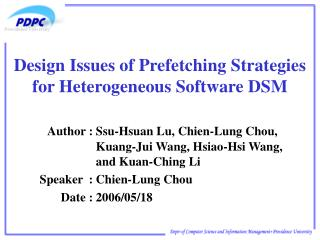Design Issues of Prefetching Strategies for Heterogeneous Software DSM