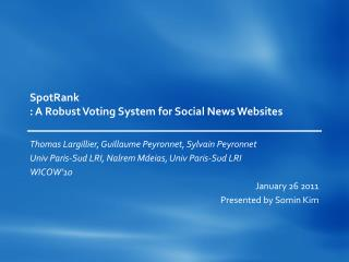 SpotRank : A Robust Voting System for Social News Websites