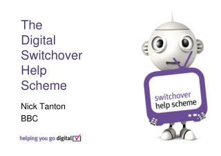 The  Digital  Switchover  Help  Scheme