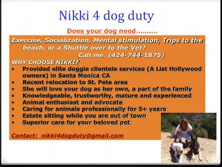 Nikki 4 dog duty