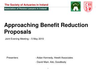 Approaching Benefit Reduction Proposals