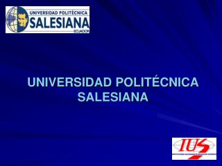 UNIVERSIDAD POLIT CNICA SALESIANA