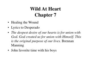Wild At Heart  Chapter 7