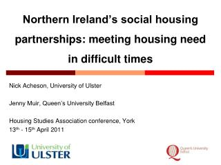 Northern Ireland's social housing partnerships: meeting housing need in difficult times