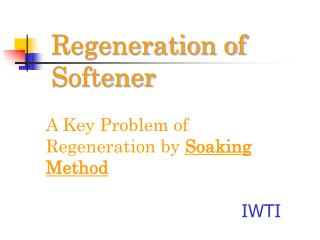 Regeneration of Softener