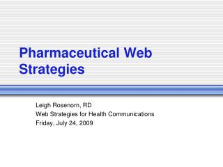 Pharmaceutical Web Strategies