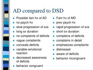 AD compared to DSD