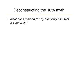 Deconstructing the 10% myth