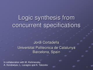 Logic synthesis from concurrent specifications